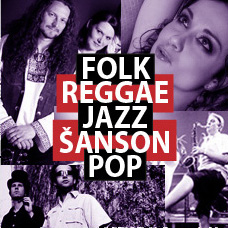 Folk | Reggae | Jazz | Šanson | Pop